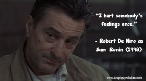 De Niro Ronin quote