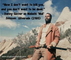 Danny Glover Silverado quote